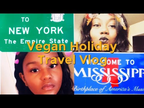 What A Vegan Eats While Traveling  Home| Mississippi & New York
