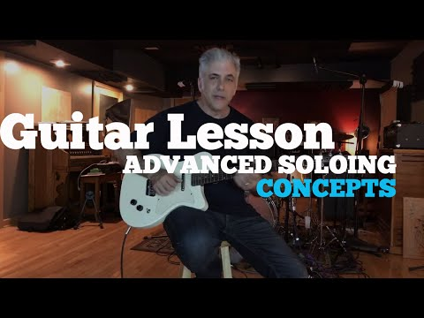 Guitar Lesson | Advanced Soloing Concepts