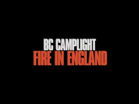 BC Camplight - Fire In England