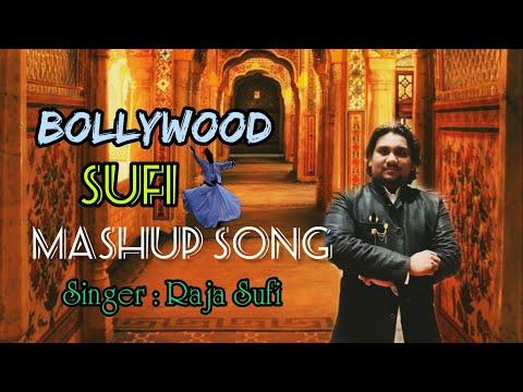 Sufi Mashup | Ft.Rajesh Solanki | Best Sufi Songs Mashup 2018 by Raja Sufi.