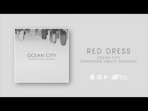 Ocean City - Red Dress (Official Audio)