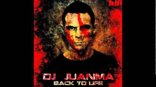 DJ Juanma - Back to Life