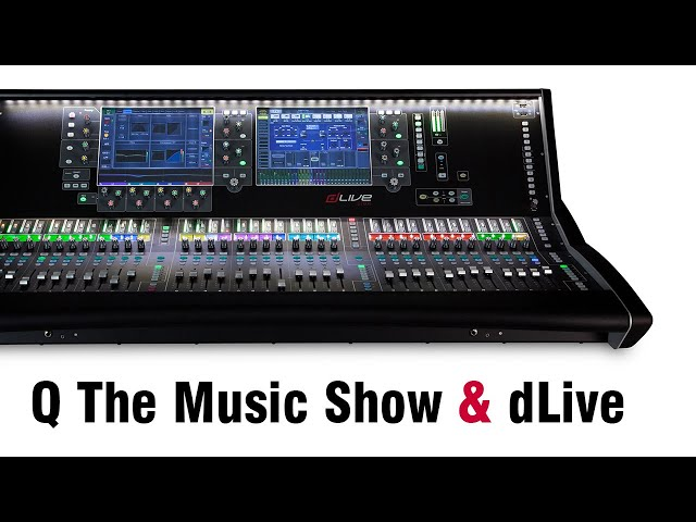 dLive & Q The Music Show