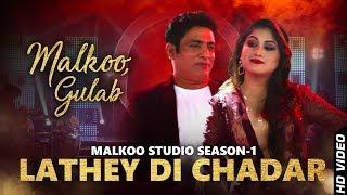 lathey-di-chadar-malkoo-gulaab-latest-punjabi-song-2018-malkoo-studio