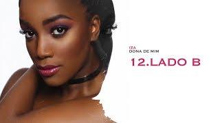 LADO B - IZA | Dona de Mim