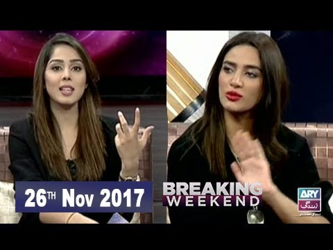 Breaking Weekend - 26th November 2017 - Ary Zindagi