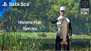 Fishing Planet - All Historic Fish Species*