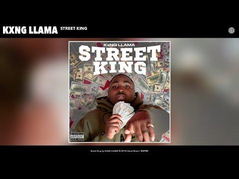 KxNG LLAMA - Street King (Audio)