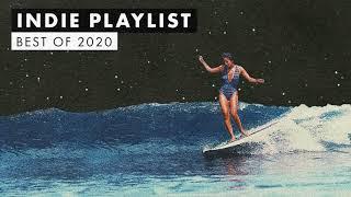 Indie Playlist | Best of 2020 🏄🏻♀️