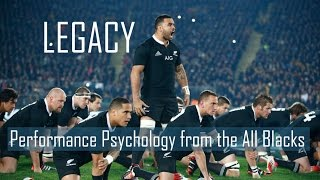 Legacy - Lessons from All Blacks - Performance Psychology