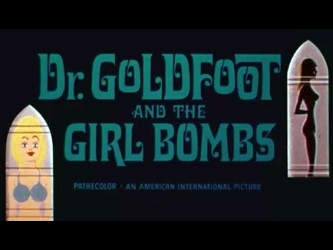 DR GOLDFOOT AND THE GIRL BOMBS (1966) US trailer S.T.Fr. (optional)