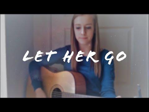Let Her Go - Passenger (Cover)