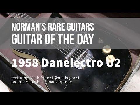 Norman's Rare Guitars - Guitar of the Day: 1958 Danelectro U2