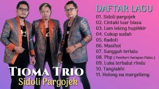 Tioma Trio Full Album - Lagu Batak Terbaru 2019