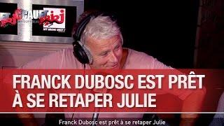 Franck Dubosc est prêt à se retaper Julie - C'Cauet sur NRJ