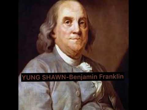 YUNG SHAWN-Benjamin Franklin