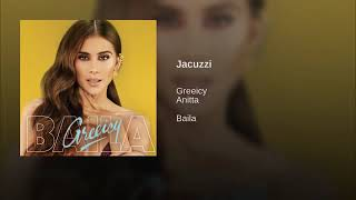 Greeicy Ft. Anitta Jacuzzi Audio 2019.mp3