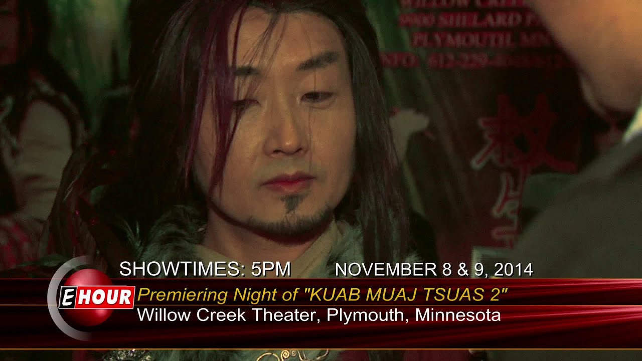 Premiere Night Of Quot Kuab Muaj Tsuas 2 Quot With Yer Thao
