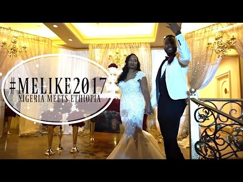 VLOG| WEDDING OF THE YEAR| NIGERIA MEETS ETHIOPIA| MELAK AND IKE WEDDING 2017
