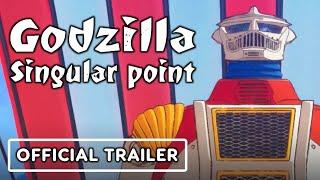 Godzilla Singular Point - Official Trailer (2021) Netflix