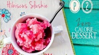 p2 hcg diet recipe hibiscus slushie zero calories