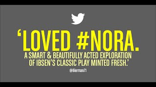 Nora: A Doll's House | What the audiences say