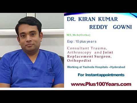 Dr. Kiran Kumar Reddy Gowni-Orthopedist Hyderabad-Book Appointment-Plus100Years