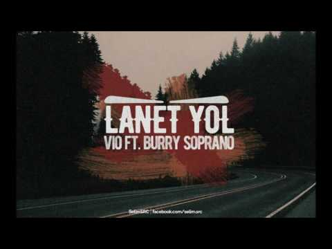 ViO ft. Burry Soprano - Lanet Yol (Official Audio)