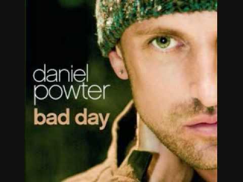 Daniel PowterBad Day