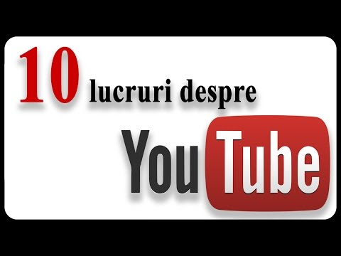 10 informații INCREDIBILE despre YOUTUBE