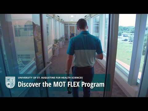 Discover the MOT FLEX Program at the University of St. Augustine for Health Sciences Video