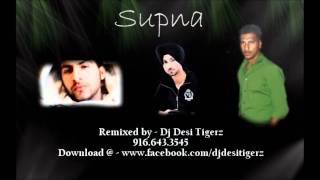 Supna Remix - Dj Desi Tigerz (Diljit Dosanjh) 2011 Urban Pendu
