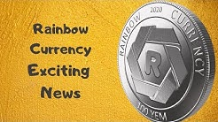Rainbow Currency Exciting News