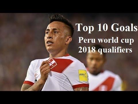Download Top 10 goals of Peru world cup 2018 qualifiers
