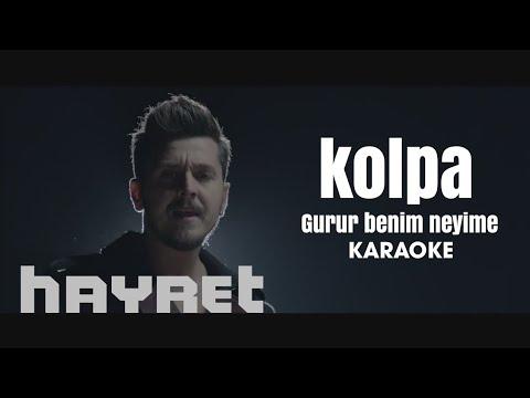 Kolpa - Gurur Benim Neyime Orjinal Karaoke
