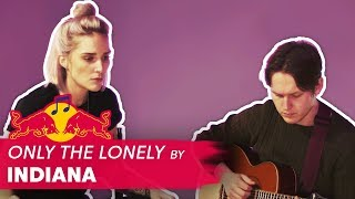 "Stripped Sessions - Indiana: ""Only the Lonely"""