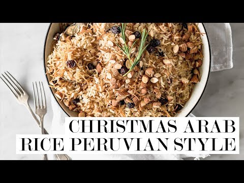 Christmas Arab Rice Peruvian Style | Cravings Journal