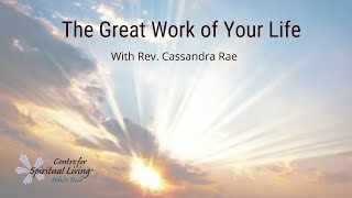 The Great Work of Your Life with Rev Cassandra Rae