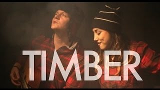 Repeat youtube video Timber - Pitbull Ft. Kesha (Tyler Ward & Alex G Acoustic Cover) - Music Video