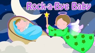 Rock-a-Bye Baby  - Lullaby Songs For Babies To Sleep