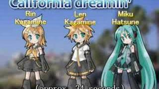 California Dreamin' by VOCALOID (「夢のカリフォルニア」鏡音レン他)