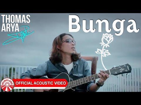 Thomas Arya - Bunga [Official Acoustic Video HD]