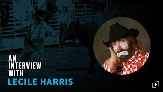 An Interview with Lecile Harris
