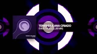 Tenishia & Ana Criado - Ever True (Club Mix) RNM + Lyrics