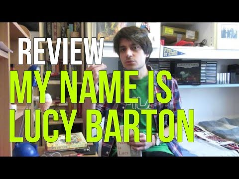 My Name Is Lucy Barton by Elizabeth Strout REVIEW