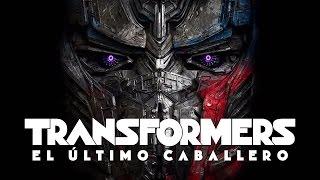 Transformers: El Último Caballero | Tráiler | Paramount Pictures México (Doblado al español))