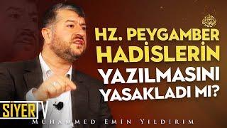 Hz. Peygamber (sas) Hadislerin Yazılmasını Yasakladı mı? | Muhammed Emin Yıldırım