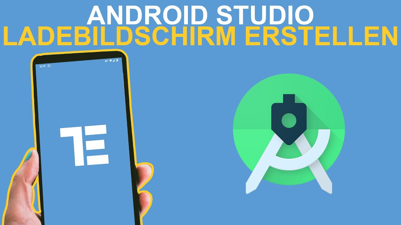 Android Studio: Ladebildschirm bei App Start anzeigen - Android Studio Tutorial deutsch