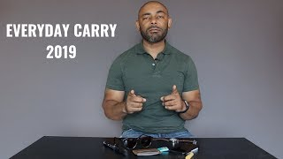 My Everyday Carry 2019/Updated EDC