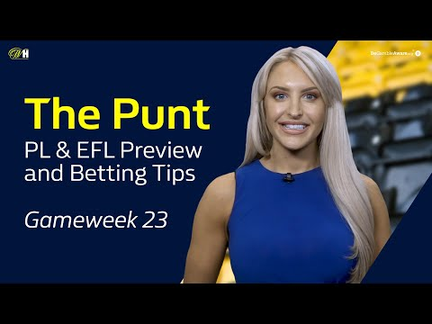Ep.26 The Punt - Premier League and EFL Betting Tips and Previews | William Hill Football